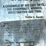 Let's Kill Gandhi!: A Chronicle